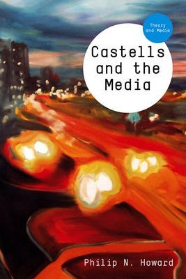 Castells and the Media