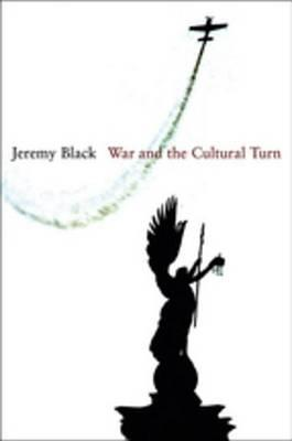 War and the Cultural Turn