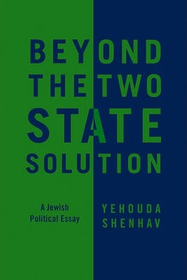 Beyond the Two-State Solution