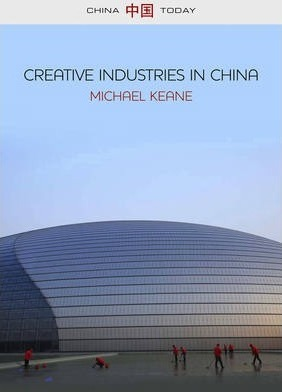 Creative Industries in China