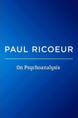On Psychoanalysis - Writings and Lectures