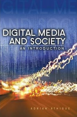 Digital Media and Society - an Introduction