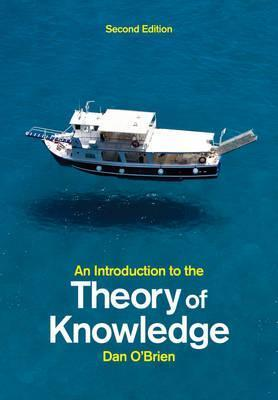 An Introduction to the Theory of Knowledge 2E