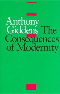 The Consequences of Modernity