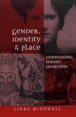 Gender, Identity and Place