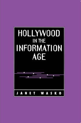 Hollywood in the Information Age