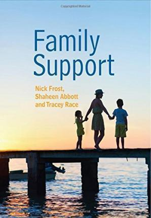 Family Support: Prevention, Early Intervention and Early Help