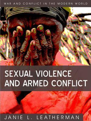 Sexual Violence and Armed Conflict