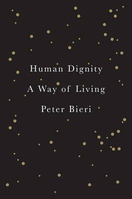 Human Dignity - a Way of Living