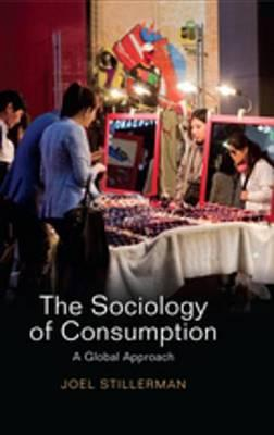 The Sociology of Consumption