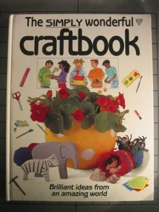 The Simply Wonderful Craft Book