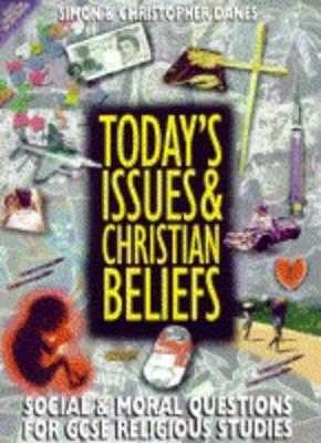 Today's Issues and Christian Beliefs