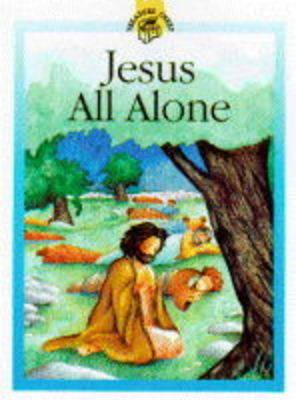 Jesus All Alone
