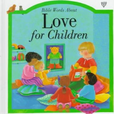 Bible Words About Love for Children