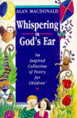 Whispering in God's Ear