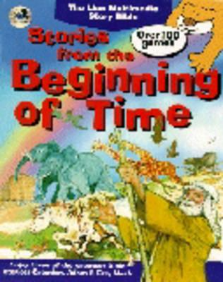 Lion Multimedia Story Bible: Stories from the Beginning of Time v.2