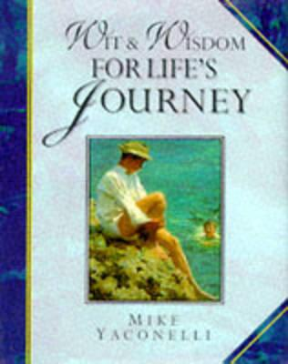 Wit and Wisdom for Life's Journey