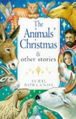 Animals' Christmas and Other Stories