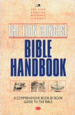 The Lion Concise Bible Handbook