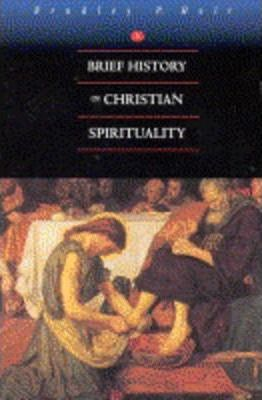 A Brief History of Christian Spirituality