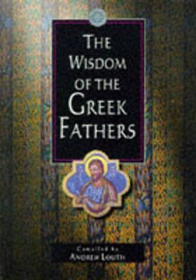 The Wisdom of the Greek Fathers