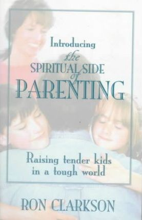 The Spiritual Side of Parenting