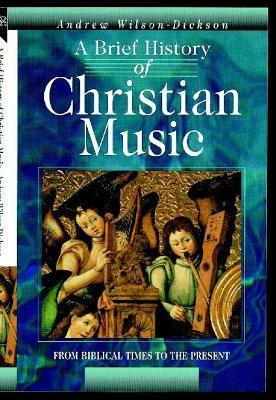 A Brief History of Christian Music