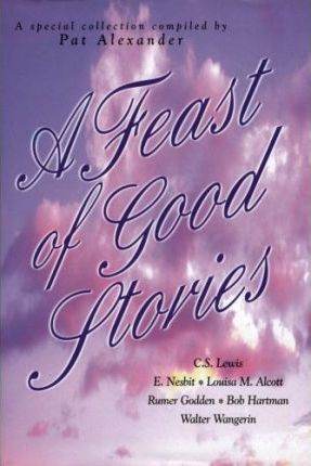 A Feast of Good Stories