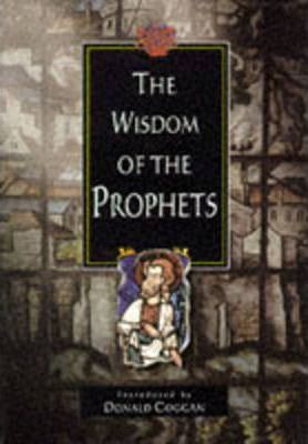 The Wisdom of the Prophets