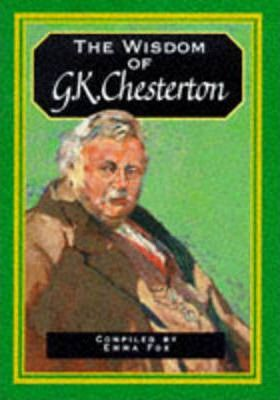 The Wisdom of G.K. Chesterton