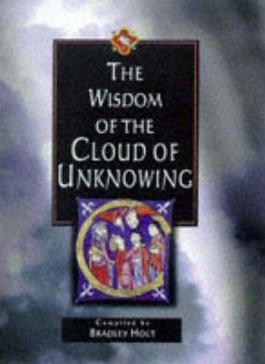 "The Wisdom of the ""Cloud of Unknowing"""