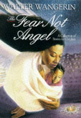 Fear Not Angel and Other Stories