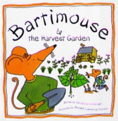 Bartimouse and the Harvest Garden