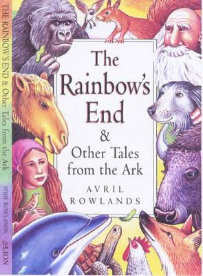 """The Rainbow's End and Other Tales from the Ark"