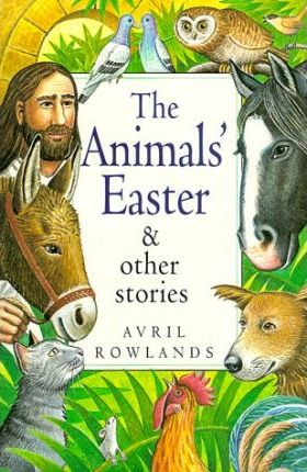 """""""Animal's Easter"""" and Other Stories"""