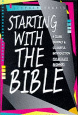 Starting with the Bible