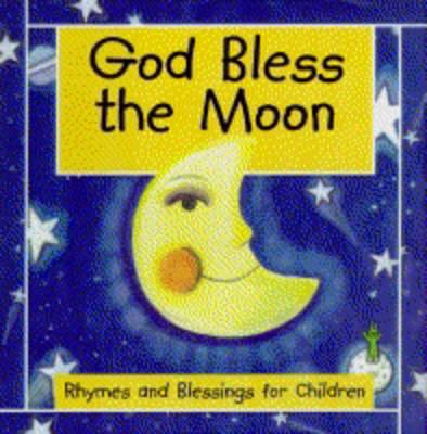 God Bless the Moon