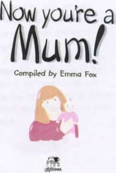 Now You're a Mum