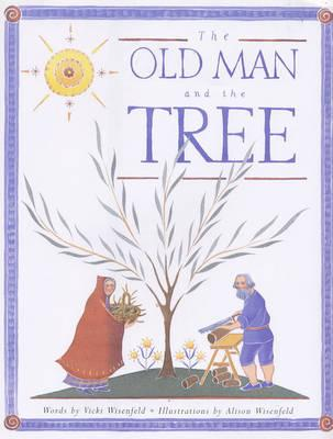 The Old Man and the Tree