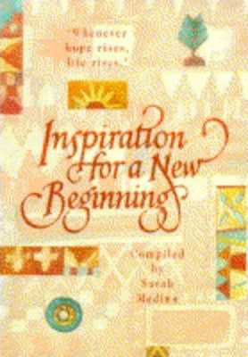 Inspiration for a New Beginning