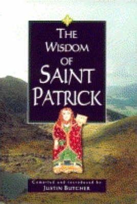 The Wisdom of Saint Patrick