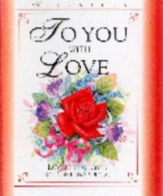 To You with Love