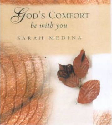 God's Comfort Be with You