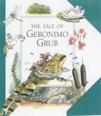 The Tale of Geronimo Grub: AND Tale of Charlotte Caterpillar