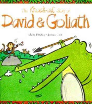 The Knock-out Story of David and Goliath