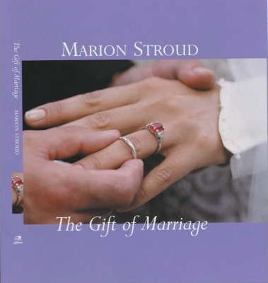 The Gift of Marriage