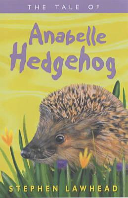 The Tale of Anabelle Hedgehog