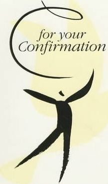For Your Confirmation
