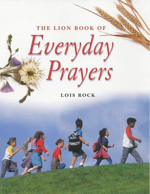 The Lion Book of Everyday Prayers for Children
