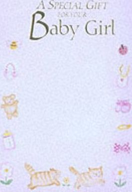 Special Gift for Your Baby Girl